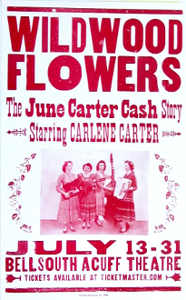 Wildwood Flowers 2005 June Carter Cash Story Hatch Show Print