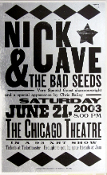 Nick Cave,Chicago Theatre 6-21-2003,Hatch Show Print