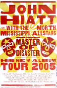John Hiatt Master Of Disaster Tour Poster 2005 Hatch Show Print