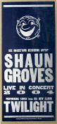 Shaun Groves Twilight concert tour poster 2004  Hatch Show Print