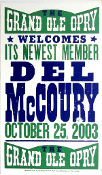 Grand Ole Opry newest member Del McCoury 2003 Hatch Show Print
