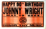 Johnny Wright 90th Birthday Hatch Show Print 2004