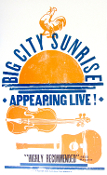 Big City Sunrise 2005 tour blank Hatch Show Print