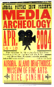 Aurora Picture Show Media Archeology 2004 Hatch Show Print