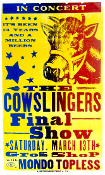 The Cowslingers Final Show Grog Shop 2004 Hatch Show Print