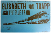 Elisabeth Von Trapp and The Blue Train 2005 Tour blank